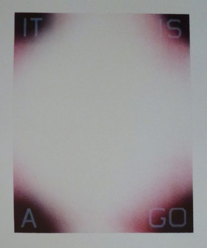 It Is A Go by Ed Ruscha at