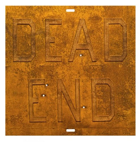 Rusty Signs – Dead End 2 by Ed Ruscha at