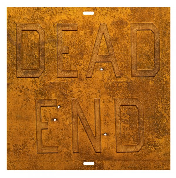 Rusty Signs – Dead End 2 by Ed Ruscha