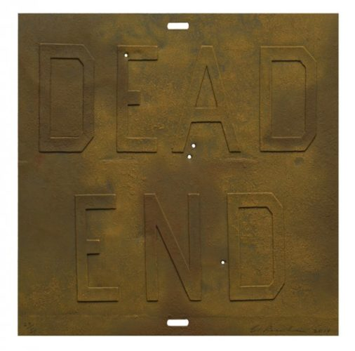 Rusty Signs – Dead End 3 by Ed Ruscha at