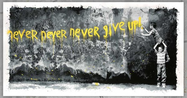 Never Never Never Give Up (yellow) by Mr. Brainwash