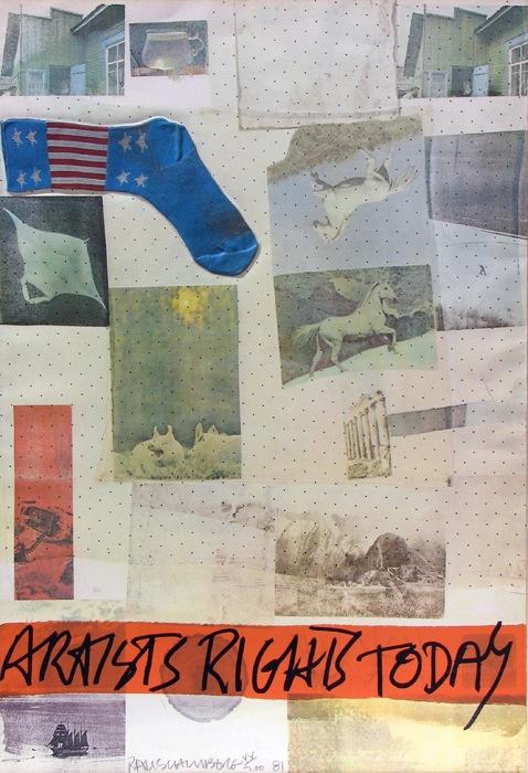 Artist's Rights Today by Robert Rauschenberg