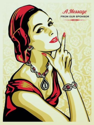 A Message From Our Sponsor by Shepard Fairey