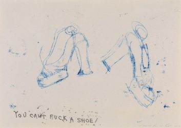 You Can't Fuck A Shoe by Tracey Emin at Lougher Contemporary
