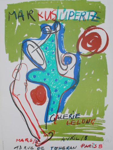 (hand Signed Exhibition Poster) by Markus Lupertz