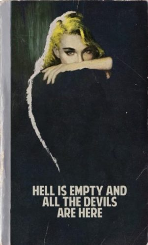 Hell Is Empty And All The Devils Are Here by The Connor Brothers