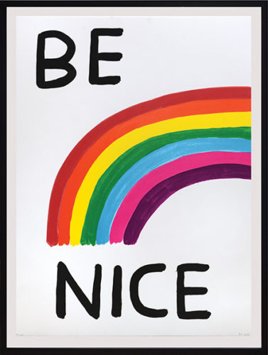 Be Nice. by David Shrigley