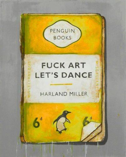 Fuck Art, Let's Dance by Harland Miller