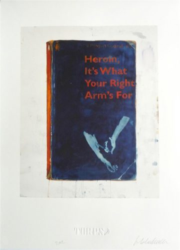 Heroin, It's What Your Right Arm Is For by Harland Miller