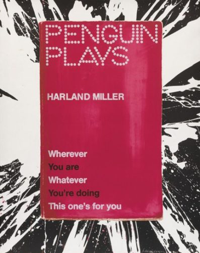 Wherever You Are What Ever You're Doing by Harland Miller