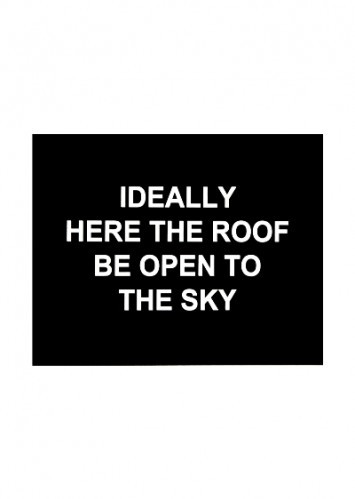 Idealy Here The Roof Be Open To The Sky by Laure Prouvost