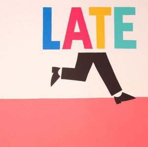 Late by Steve Powers (ESPO) at