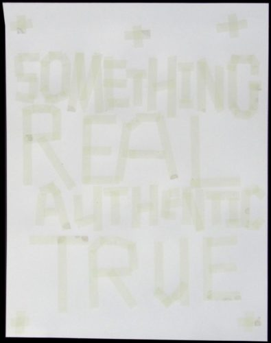 Something Real, Authentic, True by Todd Norsten