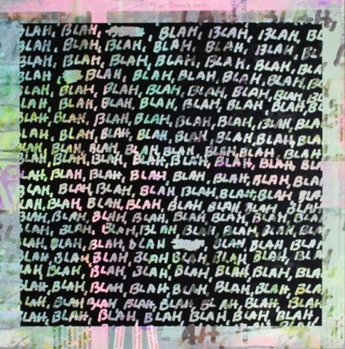 Blah Blah Blah + Background Noise #98 by Mel Bochner