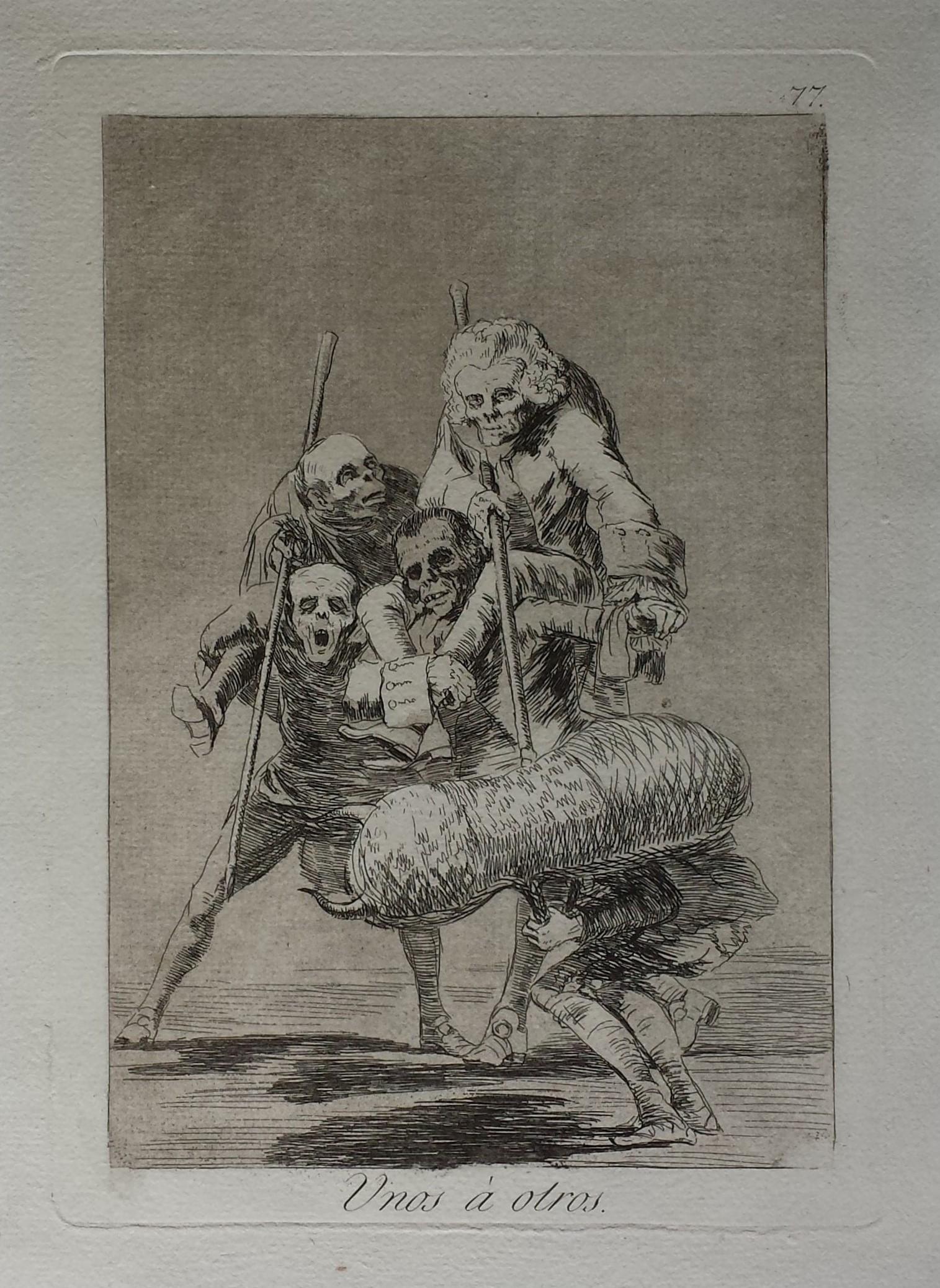 Unos à Otros – 1st Edition by Francisco Goya