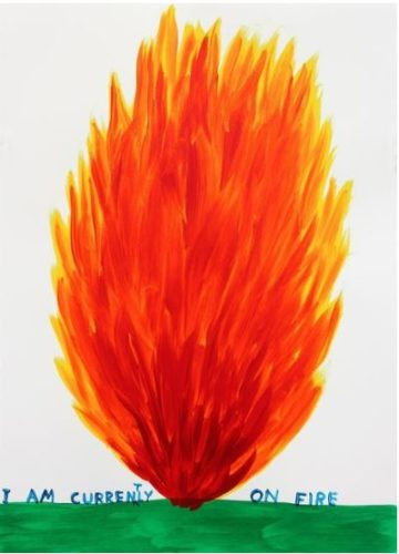 I Am Currently On Fire by David Shrigley at David Shrigley