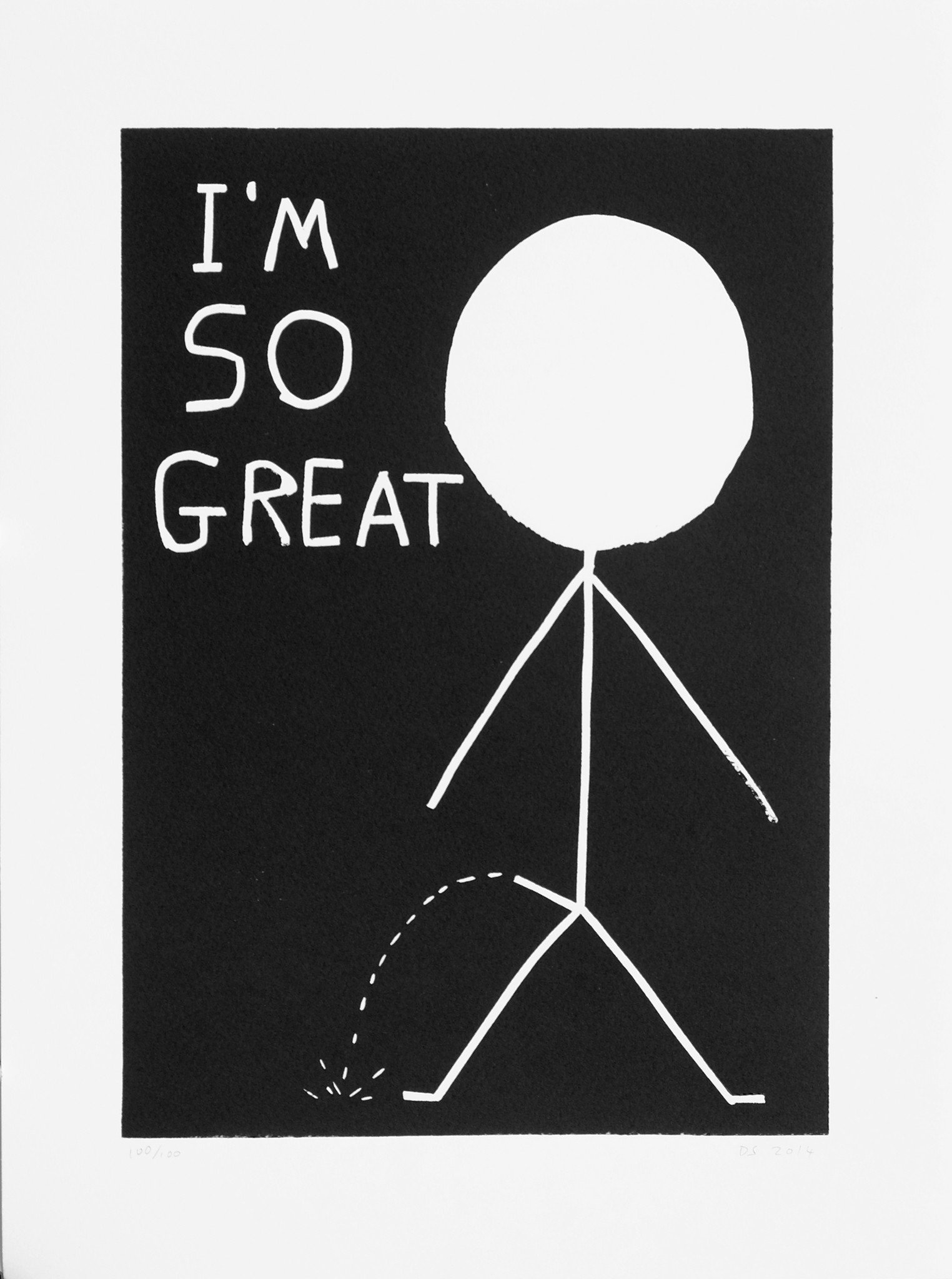 I Am So Great by David Shrigley