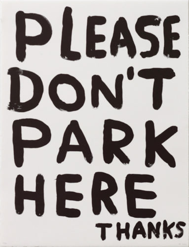 Untitled (please Don't Park Here Thanks) by David Shrigley
