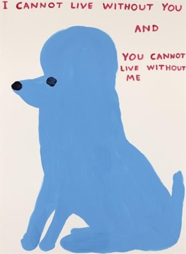 I Cannot Live Without You by David Shrigley