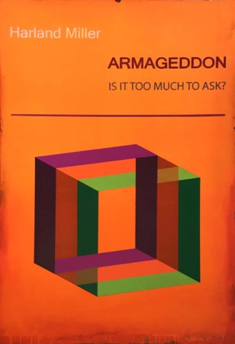 Armageddon: Is It Too Much to Ask? (Small) by Harland Miller