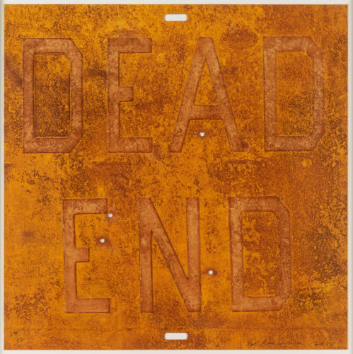 Dead End 2, from Rusty Signs by Ed Ruscha at Ed Ruscha