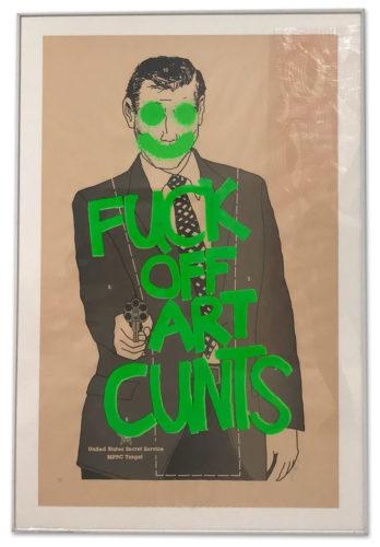 Fuck Off Art Cunts (Fluorescent Green) by Simon Thompson