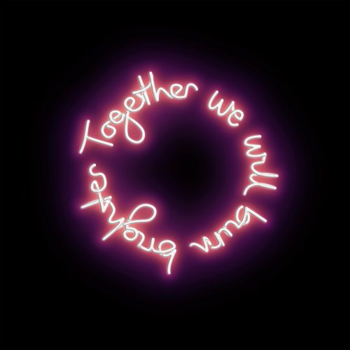 Together We Will Burn Brighter by Lauren Baker