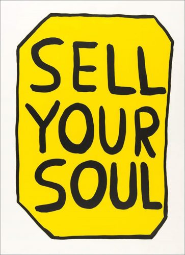 Sell your soul by David Shrigley