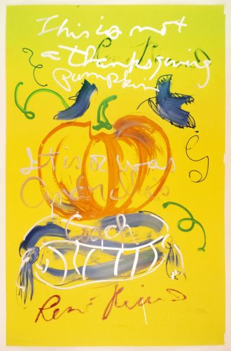 This is not a Thanksgiving pumpkin by Rene Ricard