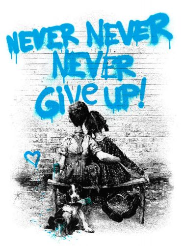 Don't Give Up (Blue) by Mr. Brainwash at Mr. Brainwash