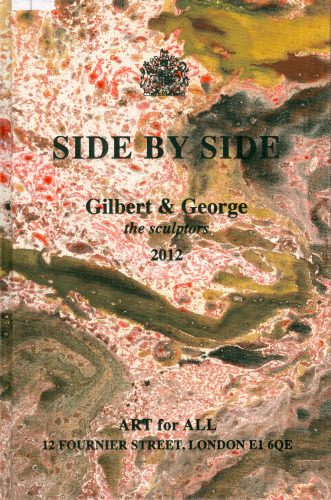 Side by Side by Gilbert & George