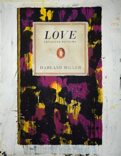 Love Conquers Nothing by Harland Miller at